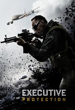 Mission : Executive Protection FRENCH WEBRIP 1080p 2020