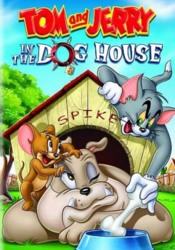 Tom And Jerry In The Dog House FRENCH DVDRIP 2012